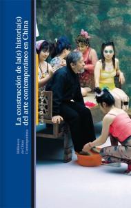 La construcción de la(s) historia(s) del arte contemporáneo en China