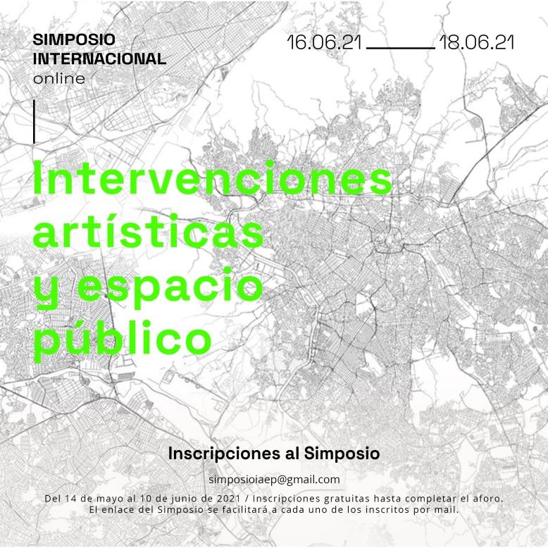 Simposio Internacional Intervenciones artísticas y espacio público